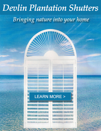 Devlin Plantation Shutters located in Fort Myers produces high quality plantation shutters