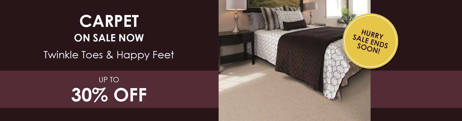 Carpet On Sale Now - Twinkle Toes & Happy Feet - up to 30% Off